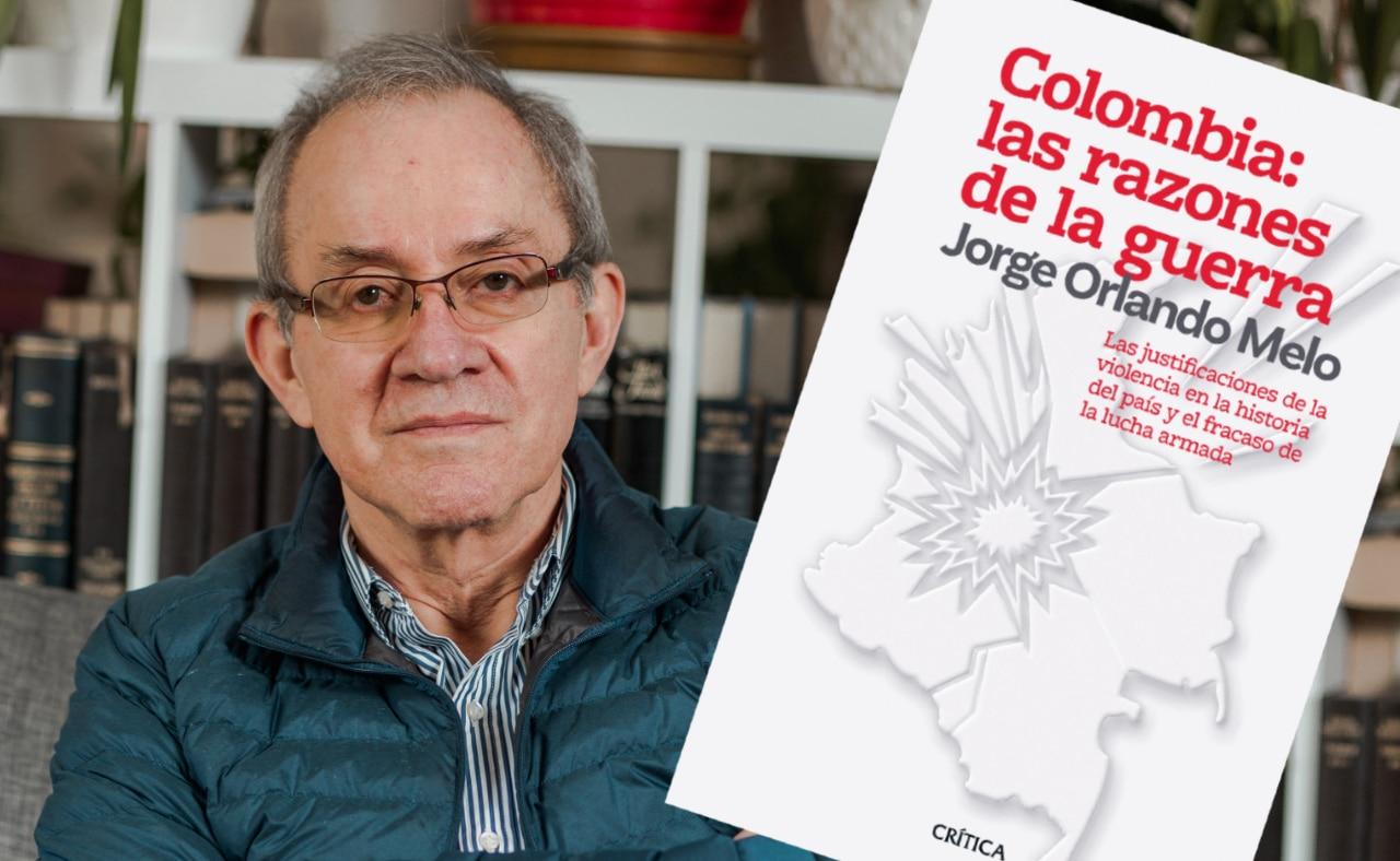 """""""La lucha armada, como forma de crear un país justo, fracasó"""", Jorge Orlando Melo"""