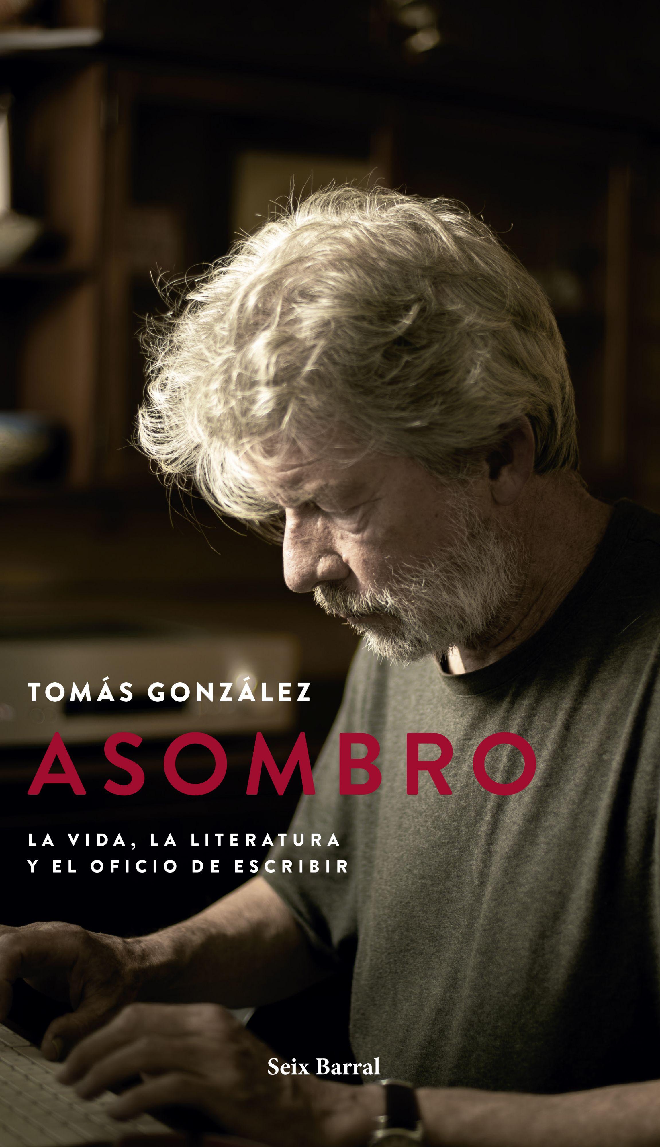 Los libros de octubre: asombro de Tomás Gonzalez