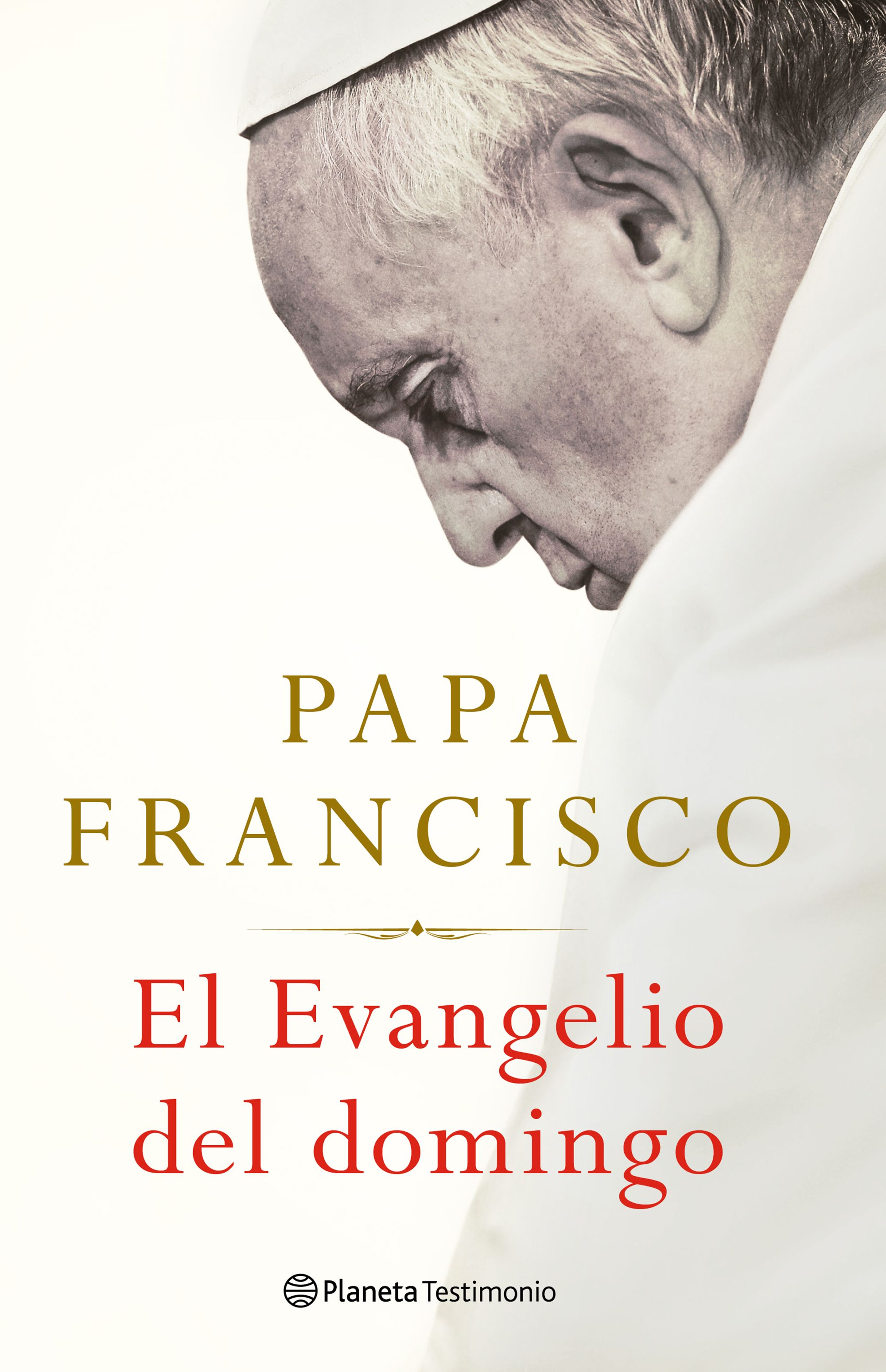 Los libros de octubre: El evangelio del domingo - Papa Francsico (Planeta)