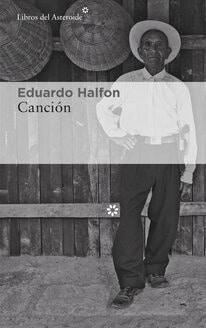 Los libros de octubre: Canción - Eduardo Hálfon (Libros del asteroide)