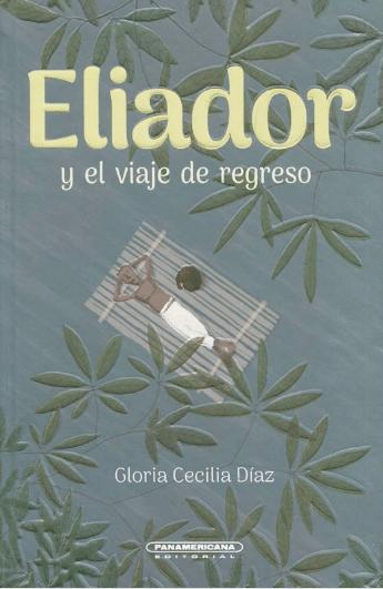Eliador y el viaje de regreso