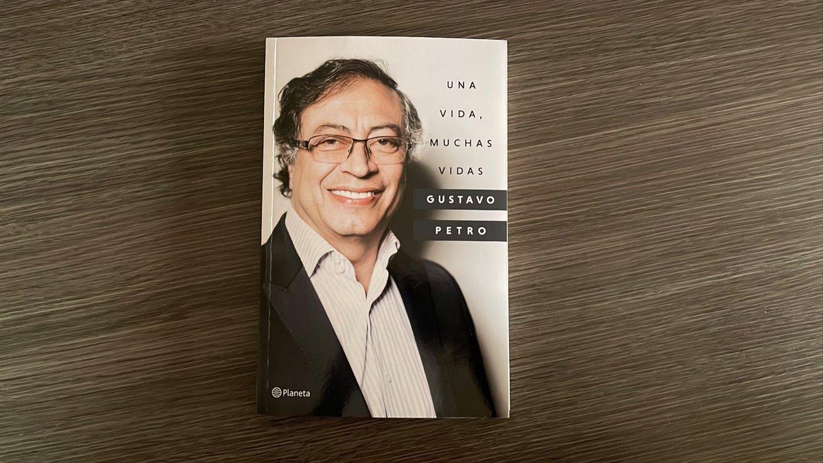 Una vida, muchas vidas, la autobiografía de Gustavo Petro